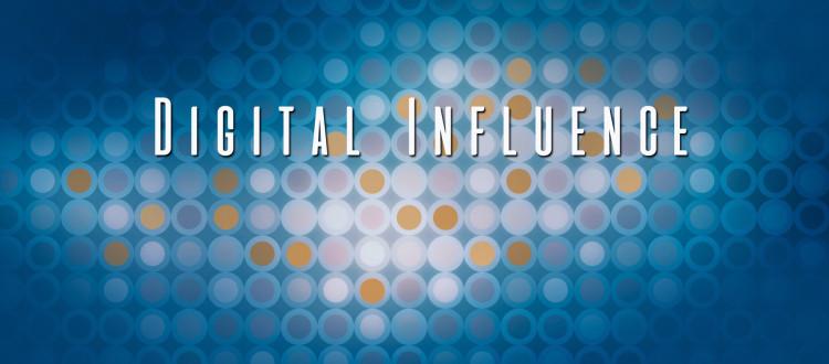 Digital Influence