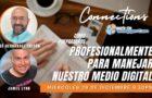 BloggerCon Connections: Cómo prepararnos profesionalmente para manejar nuestro medio digital